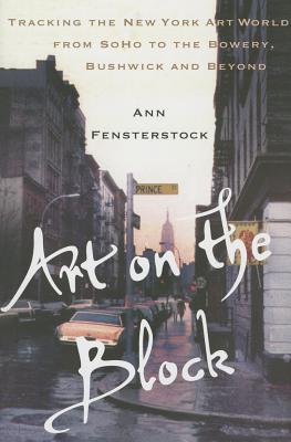 Art on the Block By Fensterstock, Ann