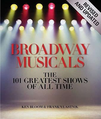 Broadway Musicals By Bloom, Ken/ Vlastnik, Frank/ Orbach, Jerry (FRW)